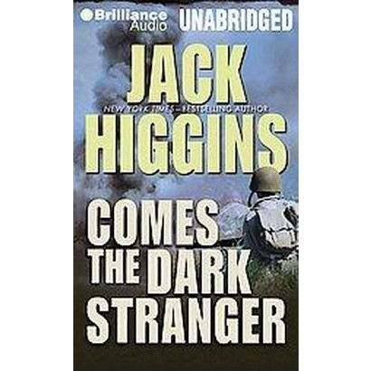 Comes the Dark Stranger (Unabridged) (Compact Disc)