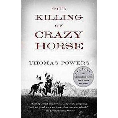 The Killing of Crazy Horse (Reprint) (Paperback)