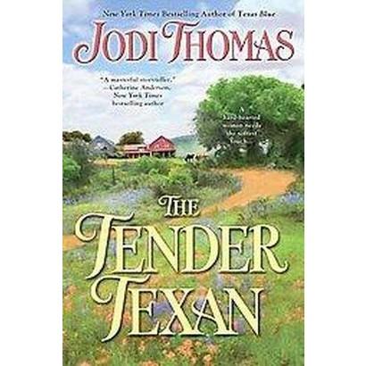 The Tender Texan (Reissue) (Paperback)