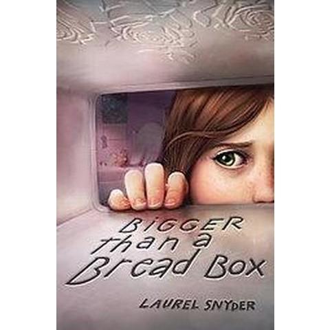 Bigger Than a Bread Box (Hardcover)