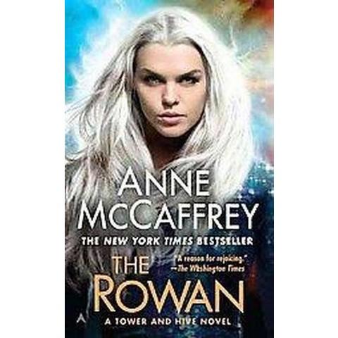 The Rowan (Reprint) (Paperback)