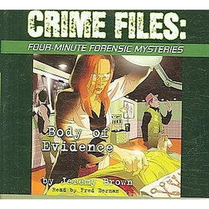 Crime Files, Four minute Forensic Mysteries (Unabridged) (Compact Disc)