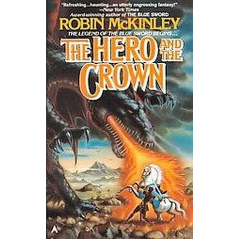 The Hero and the Crown (Reprint) (Paperback)