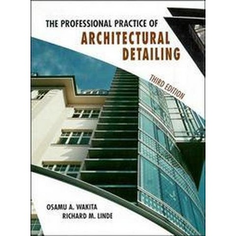 The Professional Practice of Architectural Detailing (Subsequent) (Hardcover)