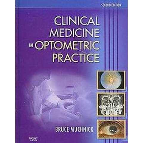 Clinical Medicine in Optometric Practice (Hardcover)