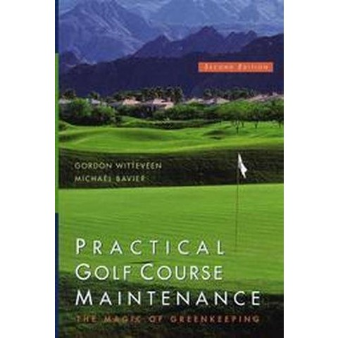 Practical Golf Course Maintenance (Hardcover)