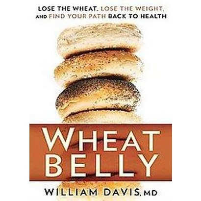 Wheat Belly (Unabridged) (Compact Disc)