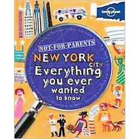 Lonely Planet Not for Parents New York City (Paperback)