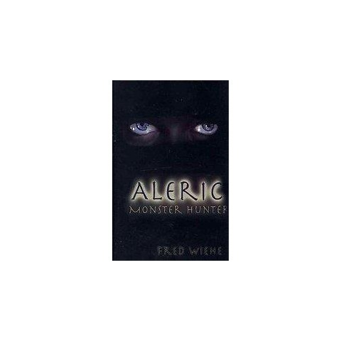 Aleric, Monster Hunter (Hardcover)