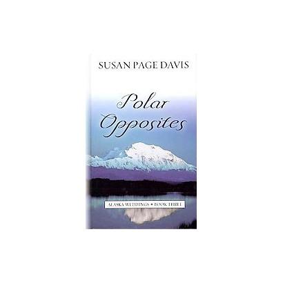 Polar Opposites (Large Print) (Hardcover)