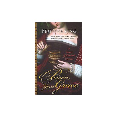 Poison, Your Grace (Hardcover)