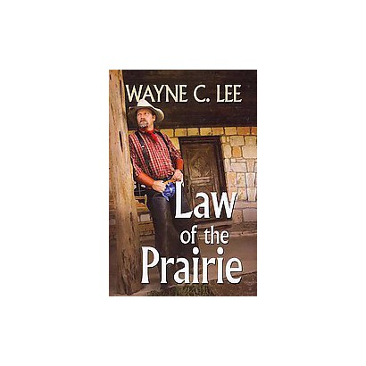 Law of the Prairie (Large Print) (Paperback)