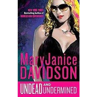 Undead and Undermined (Large Print) (Hardcover)