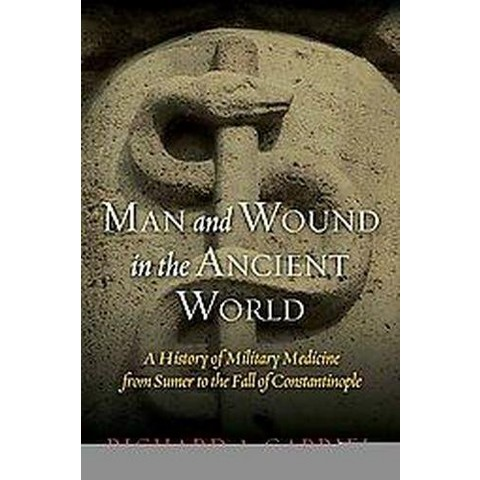 Man and Wound in the Ancient World (Hardcover)