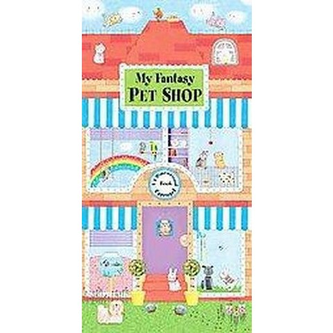 My Fantasy Pet Shop (Hardcover)