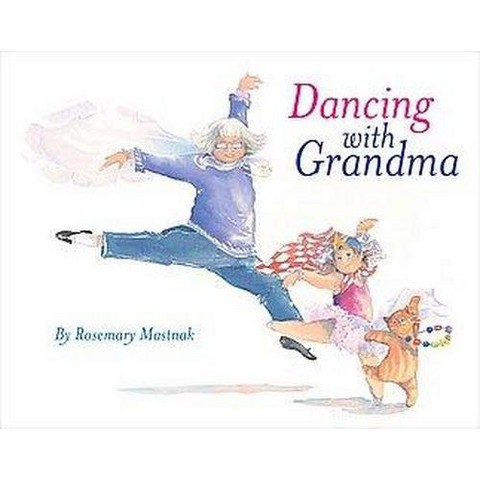 Dancing With Grandma (Hardcover)
