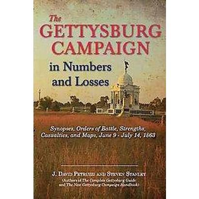 The Gettysburg Campaign in Numbers and Losses (Hardcover)