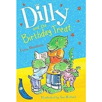 Dilly and the Birthday Treat (Paperback)