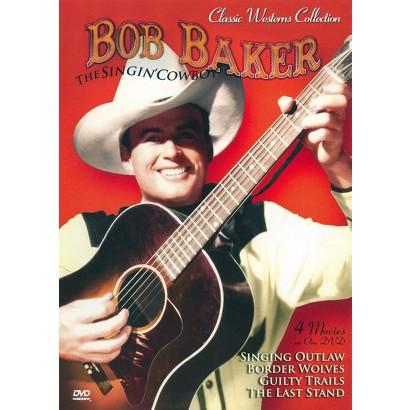 Classic Westerns: Bob Baker Four Feature