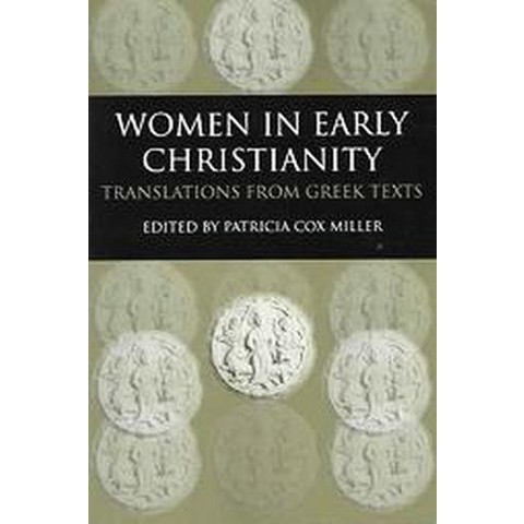 Women In Early Christianity (Paperback)
