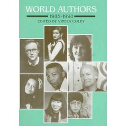 World Authors, 1985-1990 (Hardcover)