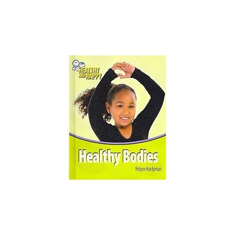 Healthy Bodies (Hardcover)