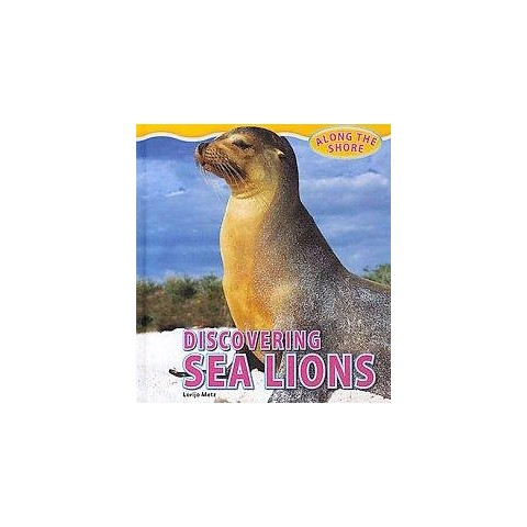 Discovering Sea Lions (Hardcover)