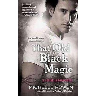 That Old Black Magic (Paperback)
