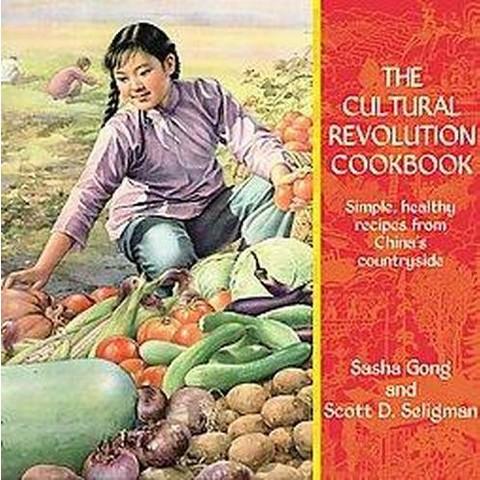 The Cultural Revolution Cookbook (Paperback)