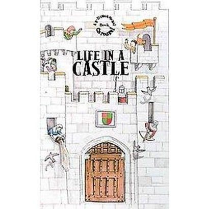 Life in a Castle (Hardcover)