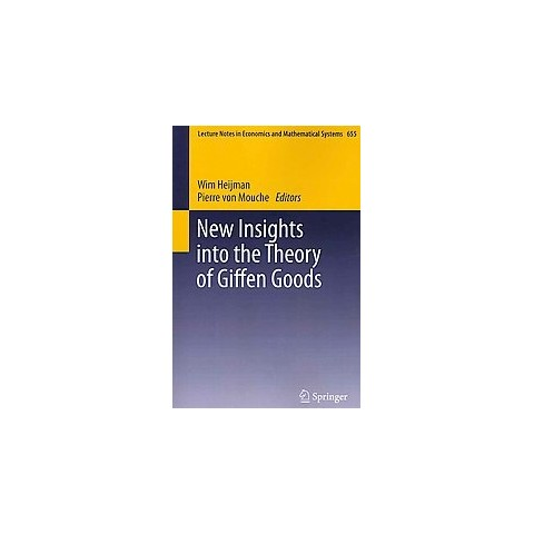 New Insights into the Theory of Giffen Goods (Paperback)