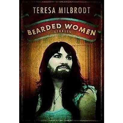 Bearded Women Stories (Paperback)