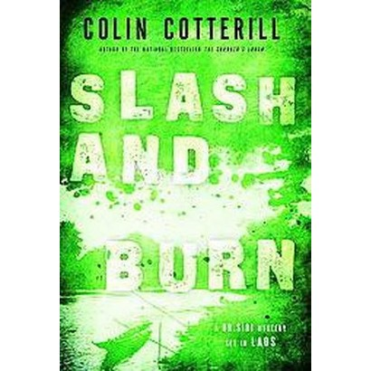 Slash and Burn (Hardcover)