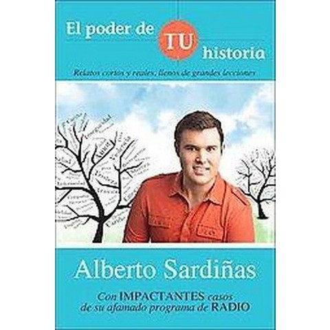 El poder de tu historia / The Power of your Story (Paperback)