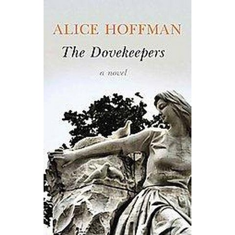 The Dovekeepers (Large Print) (Hardcover)
