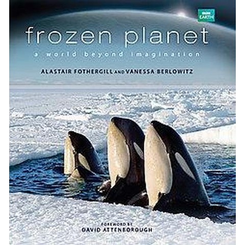 Frozen Planet (Hardcover)