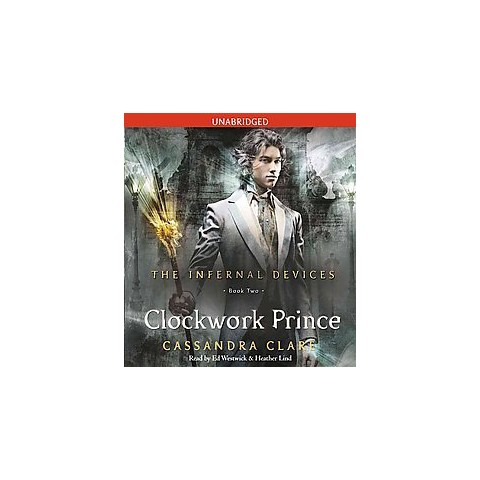 The Clockwork Prince (Unabridged) (Compact Disc)