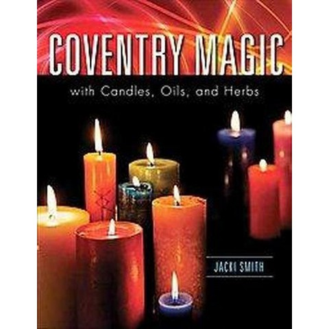 Coventry Magic With Candles, Oils, and Herbs (Paperback)