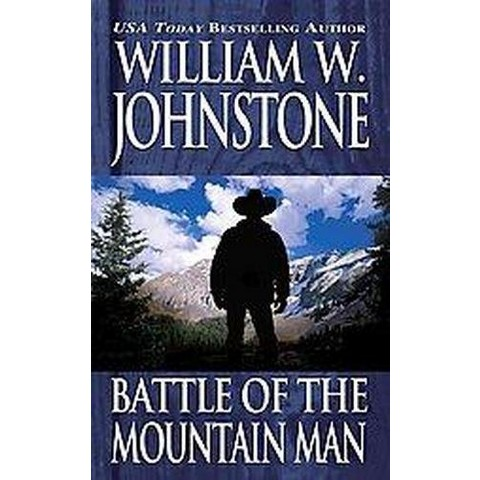 Battle of the Mountain Man (Reprint) (Paperback)