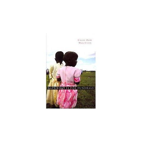 Saturday Is for Funerals (Reprint) (Paperback)