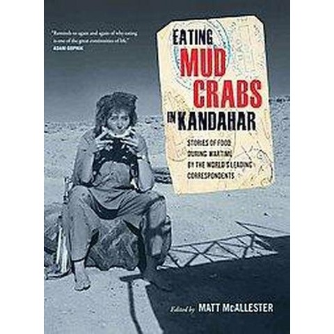 Eating Mud Crabs in Kandahar (Hardcover)
