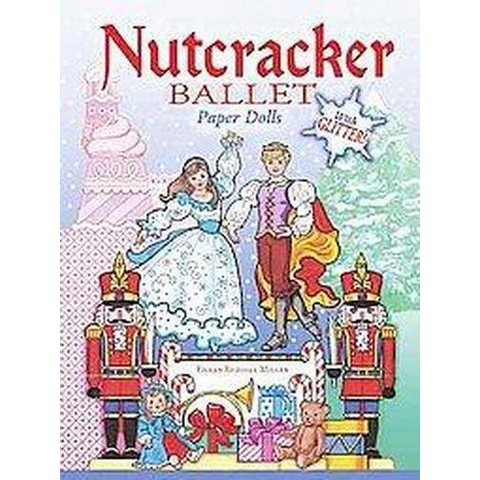 Nutcracker Ballet Paper Dolls (Paperback)