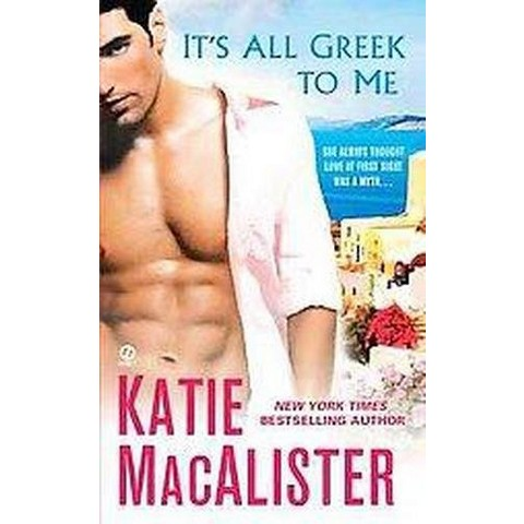 It's All Greek to Me (Paperback)