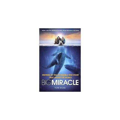 Big Miracle (Media Tie-In) (Paperback)