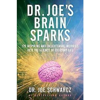 Dr. Joe's Brain Sparks (Reprint) (Paperback)