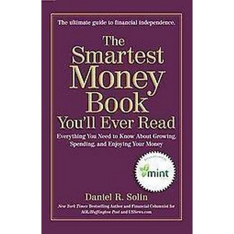 The Smartest Money Book You'll Ever Read (Hardcover)