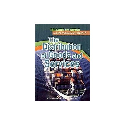 The Distribution of Goods and Services (Paperback)