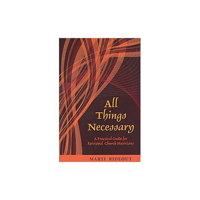 All Things Necessary (Paperback)