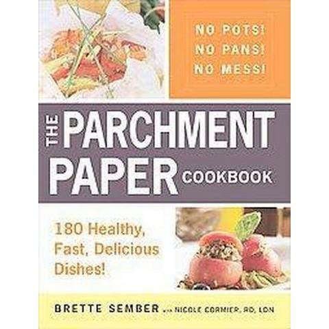The Parchment Paper Cookbook (Paperback)