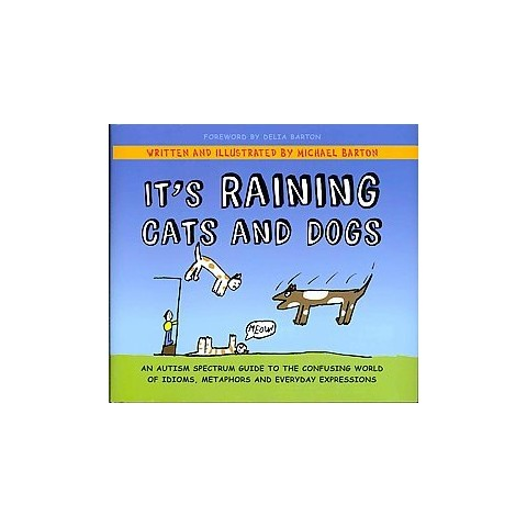 It's Raining Cats and Dogs (Hardcover)